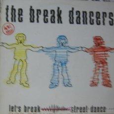 Discos de vinilo: THE BREAK DANCERS. Lote 28467738