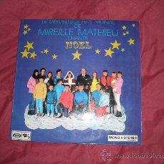 Discos de vinilo: LE MERVEILLEUX PETIT MONDE DE MIREILLE MATHIEU CHANTE NOEL LP BARCLAY SPA 1968 NAVIDAD CANCIONES. Lote 28469543
