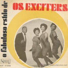 Discos de vinilo: LOS EXCITERS,HE´S GOT THE POWER EDICION PORTUGUESA. Lote 28469885