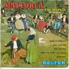 Discos de vinilo: MALLORCA Y SU MUSICA --- POR AGRUPACIÓN EL PARADO, DE VALLDEMOSA.- BELTER --- DEP. LEGAL. 1960. Lote 28475610