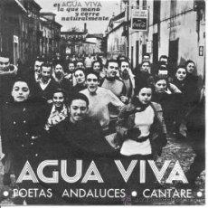 Discos de vinilo: AGUA VIVA: 'POETAS ANDALUCES' Y 'CANTARÉ' ---- SINGLE DE 1969. Lote 32092681