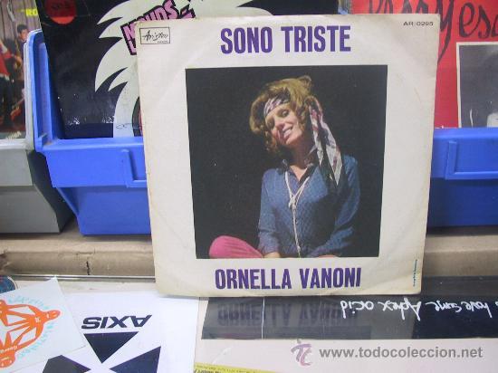 ORNELLA VANONI - IO SONO COME SONO/ SONO TRISTE - ORIGINAL ITALIANO - ARISTON (Música - Discos - Singles Vinilo - Canción Francesa e Italiana)