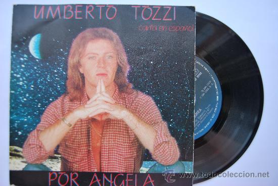 SINGLE DE UMBERTO TOZZI: POR ANGELA (Música - Discos - Singles Vinilo - Cantautores Extranjeros)