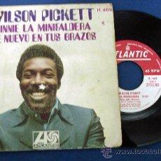 Discos de vinilo: WILSON PICKETT. MINNIE LA MINIFALDERA. ATLANTIC 1969. Lote 28543163