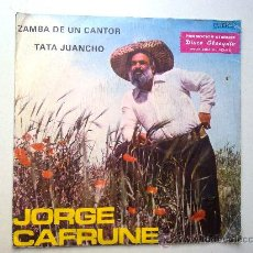 Discos de vinilo: JORGE CAFRUNE, ZAMBA DE UN CANTOR, TATA JUANCHO, SINGLE, PROMO,STARLUX, 1977. Lote 28543584