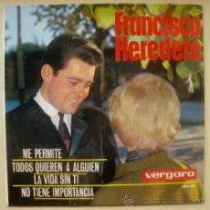 Discos de vinilo: FRANCISCO HEREDERO EP SPAIN 1964 - VERGARA 140-XC - CHARLES AZNAVOUR. Lote 28543909