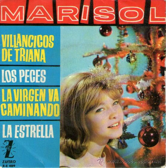 MARISOL - EP SINGLE VINILO MULTICOLOR 7'' - VILLANCICOS DE TRIANA + 3 - EDITADO ESPAÑA - ZAFIRO 1963 (Música - Discos de Vinilo - EPs - Solistas Españoles de los 50 y 60)
