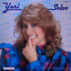 Disques de vinyle: YURI, SOLOS, EDICION DE 1983 DE ESPAÑA. Lote 28614849