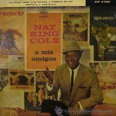 Discos de vinilo: NAT KING COLE - A MIS AMIGOS (PERFIDIA, ANSIEDAD...) - 1960. Lote 28568380