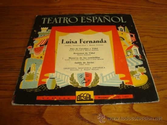 EP DE TEATRO ESPAÑOL - LUISA FERNANDA - ORQUESTA SINFONICA ESPAÑOLA (Música - Discos de Vinilo - EPs - Otros estilos)