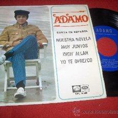 """Discos de vinilo: ADAMO NUESTRA NOVELA / MUY JUNTOS ..+2 7"""" EP 1967 LA VOZ DE SU AMO CANTA EN ESPAÑOL. Lote 28584724"""