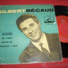 """Discos de vinilo: GILBERT BECAUD ALLELUIA / VEN A BAILAR ..VOL.10 7"""" EP 1958 LA VOZ DE SU AMO EDICION ESPAÑOLA. Lote 28606809"""