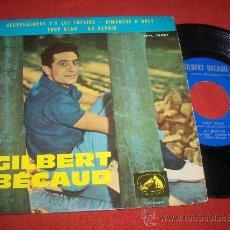 Discos de vinilo: GILBERT BECAUD HEUREUSEMENT Y'A LES COPAINS / DIMANCHE A ORLY ..+2 7 EP 1963 LA VOZ DE SU AMO SPAIN. Lote 28607675