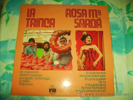 L.P.: LA TRINCA - ROSA Mª SARDÀ - ARIOLA,1979 - (Música - Discos - LP Vinilo - Otros estilos)