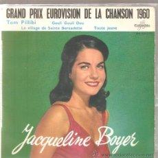 Discos de vinilo: EP EUROVISION : JACQUELINE BOYER : TOM PILLIBI. Lote 28639217