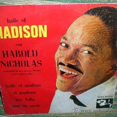 Discos de vinilo: HAROLD NICHOLAS EP - BAILE EL MADISON - ORIGINAL ESPAÑA - BARCLAY 1962 MONO.. Lote 28721499