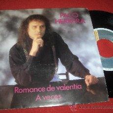 """Discos de vinil: PACO HERRERA A VECES/ROMANCE DE VALENTIA 7"""" SINGLE 1991 HORUS . Lote 28658821"""