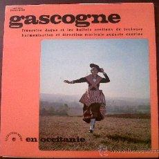 Discos de vinilo: LP GASCOGNE-FRANÇOISE DAGUE ET LES BALLETS OCCITANS DE TOULOUSE-LE CHANT DU MONDE EN OCCITANIE 1970?. Lote 28663855