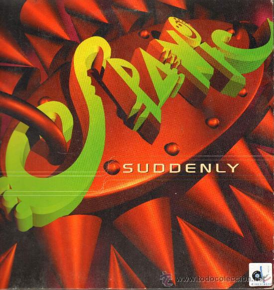 SPANIC - SUDDENLY (3 VERSIONES) - MAXISINGLE 1996 (Música - Discos - LP Vinilo - Grupos Españoles de los 90 a la actualidad)