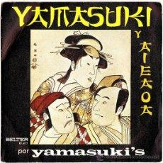 Discos de vinilo: SINGLE - YAMASUKI Y AIEAOA - ED. BELTER - AÑO 1971 - R- FR. Lote 28689909