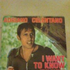 Discos de vinilo: ADRIANO CELENTANO - I WANT TO KNOW / UOMO MACHINA ( 1977 ). Lote 28690083