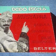 Discos de vinilo: DODO ESCOLA: MUSTAPHA, MARINA + 2 (GASTO DE ENVÍO INCLUÍDO). Lote 28596783