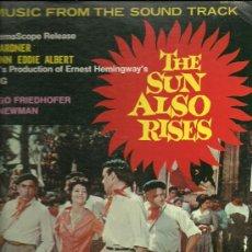 Discos de vinilo: BANDA SONORA ORIGINAL DEL FILM THE SUN ALSO RISES CON TYRONE POWER Y AVA GARDNER . Lote 28717557