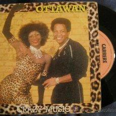 Discos de vinilo: OTTAWAN - CRAZY MUSIC. Lote 28720530