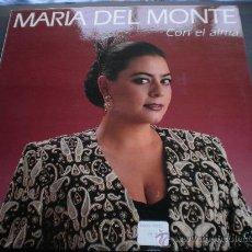 """Discos de vinilo: MARIA DEL MONTE""""CON EL ALMA"""".LONG PLAY(LP).AÑO 1992.. Lote 28723002"""
