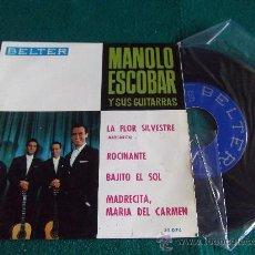 Discos de vinilo: MANOLO ESCOBAR-LA FLOR SILVESTRE-ROCINANTE-BAJITO EL SOL-MADRECITA,MARIA DEL CARMEN-BELTER-1964. Lote 28761908