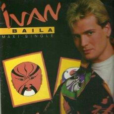 Discos de vinilo: IVAN MAXI-SINGLE SELLO CBS AÑO 1985. Lote 28726900