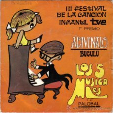 Discos de vinilo: III FESTIVAL DE LA CANCION INFANTIL TVE. 1º PREMIO. ADIVINALO, BUGULU. LOS 5 MUSICALES. SINGLE. Lote 28734645