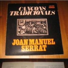 Discos de vinilo: JOAN MANUEL SERRAT - CANÇONS TRADICIONALS - EP. Lote 28736130