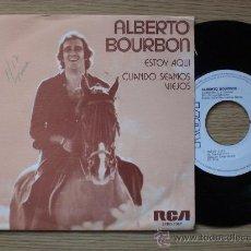 Discos de vinilo: ALBERTO BOURBON - ESTOI AQUI - SINGLE 1975 PROMOCIONAL EXCELENTE EN LIQUIDACION VER MAS INFORMACION. Lote 28742522