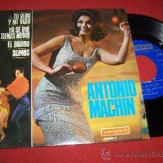 Discos de vinilo: ANTONIO MACHIN TU VIDA Y MI VIDA/YA SE QUE TIENES NOVIO +2 EP 1967 VERGARA . Lote 28744817