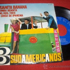 Discos de vinilo: LOS 3 SUDAMERICANOS JUANITA BANANA/CUMBIA BENDITA +2 EP 1966 BELTER . Lote 28745486