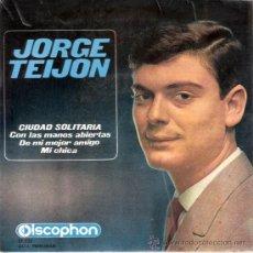 Discos de vinil: JORGE TEIJON - CIUDAD SOLITARIA + 3 (EP DE 4 CANCIONES) DISCOPHON 1964 - VG++/VG++. Lote 28761637