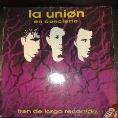 Discos de vinilo: LA UNION (EN CONCIERTO) - TREN DE LARGO RECORRIDO (DOBLE LP). Lote 28764792