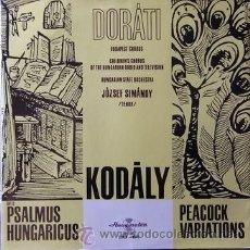 Discos de vinilo: ANTAL DORATI DIRIGE KODALY - PSALMUS HUNGARICUS & PEACOCK VARIATIONS -MADE IN HUNGRIA-NUEVO-SIMANDY. Lote 28764907