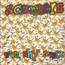 Discos de vinilo: SCANNERS - GUN SHY REMIX (3 VERSIONES) / MONKEY DANCE DAY - MAXISINGLE 1996. Lote 28770238