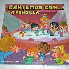 Discos de vinilo: LP DISCO VINILO . LA PANDILLA - CANTEMOS CON... . INFANTIL. Lote 28776316