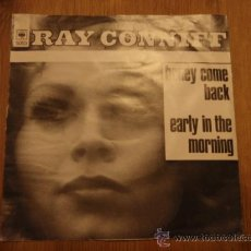 Discos de vinilo: RAY CONNIF AND THE SINGERS ( HONEY COME BACK - EARLY IN THE MORNING ) 1970 SINGLE45 CBS. Lote 28776849