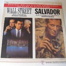 Discos de vinilo: LP CON LAS BANDAS SONORAS DE WALL STREET Y SALVADOR. Lote 28779222