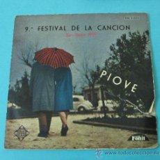 Discos de vinilo: PIOVE - DOMENICO MODUGNO. 9º FESTIVAL DE LA CANCIÓN DE SAN REMO 1959. Lote 28781298