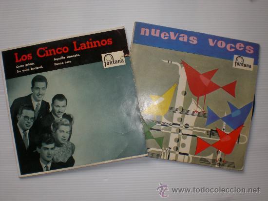 LOS CINCO LATINOS - COME PRIMA - CACHITO - LOTE 2 EPS FONTANA 1958 - 59 EXCELENTE ESTADO (Música - Discos - Singles Vinilo - Solistas Españoles de los 50 y 60)