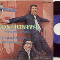Discos de vinilo: SINGLE 45 RPM / LOS AMAYA Y SU COMBO GITANO / VIVE LA VIDA HOY /// EDITADO EMI ODEON. Lote 28792756