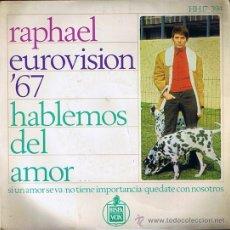 Discos de vinilo: EP - RAPHAEL - EUROVISION'67 HABLEMOS DEL AMOR, SI UN AMOR SE VA - HISPAVOX - 1967 SPAIN. Lote 28794918