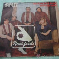 Dischi in vinile: NOVI FOSILI ( CUJES LI ME, JE L' TI DRAGO - POMORSKA VECER ) 1980-YUGOSLAVIA SINGLE45 JUGOTON. Lote 28800876