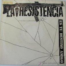 Discos de vinilo: LA RESISTENCIA - ES TU DESTINO AMIGO - SINGLE PROMOCIONAL1985. Lote 28812377