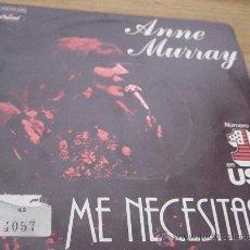 Discos de vinilo: ANNE MURRAY. ME NECESITASTE (YOU NEEDED ME). CAPITOL 1979. VINILO IMPECABLE.. Lote 28813070